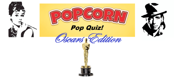 Popcorn Pop Quiz Oscars